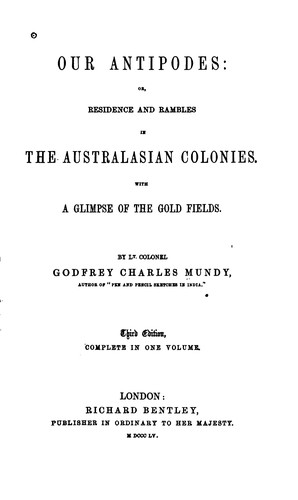 Our Antipodes by Godfrey Charles Mundy