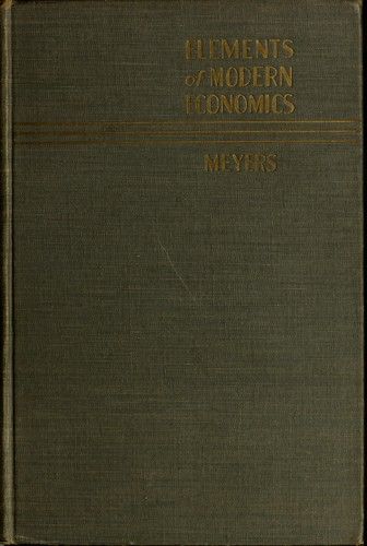 Elements of modern economics by Albert Leonard Meyers