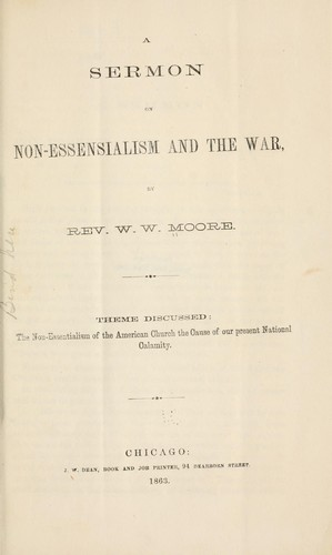 A sermon on non-essensialism [!] and the war by W. W. Moore